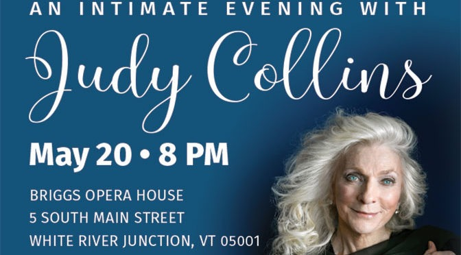 An Intimate Evening with Judy Collins <strong>MAY 20</strong>