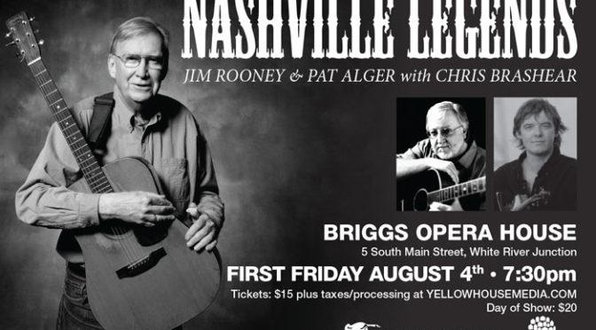 Nashville Legends Jim Rooney & Pat Alger with Chris Brashear <strong>AUGUST 4</strong>